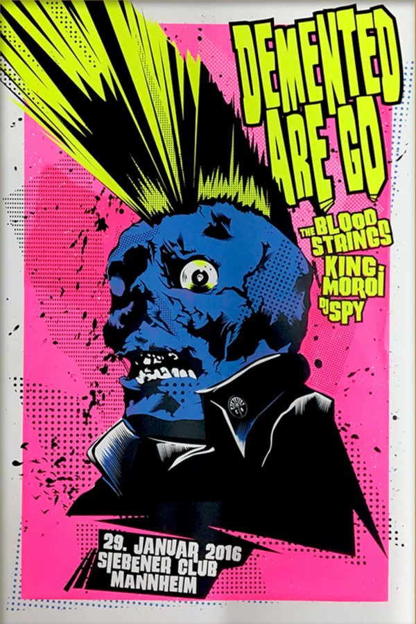 Demented Are Go - Gigposter