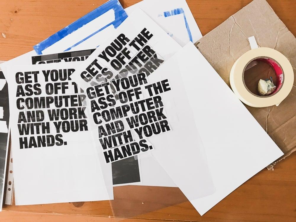 Get your ass off the computer ... (auf Kraftpapier)