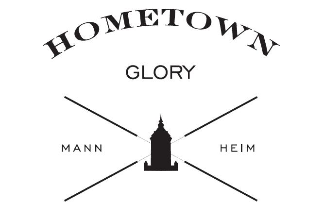 Hometown Glory Mannheim